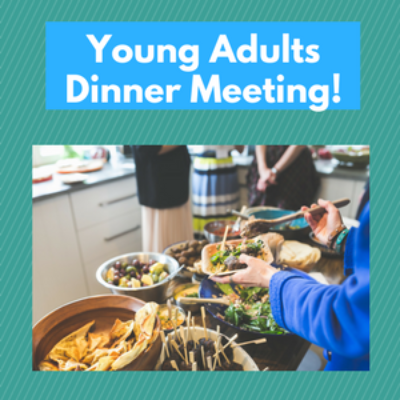 Young Adult Dinner Meeting