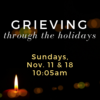 Grieving through the holidays