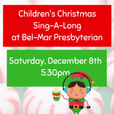 Children's Christmas Singalong Bel Mar Presbyterian