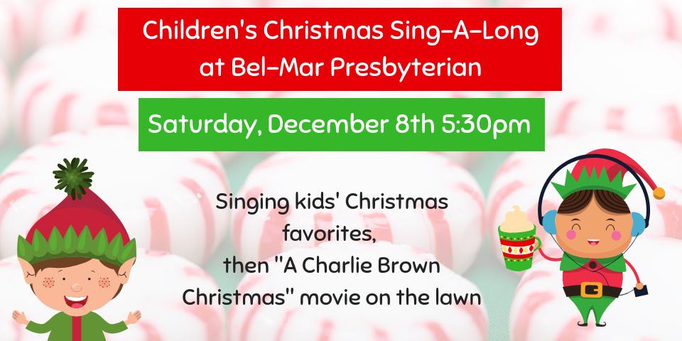 Children's Christmas Singalong Bel-Mar Presbyterian
