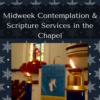 Midweek Contemplation & Scripture Advent Service